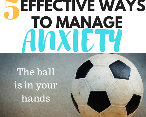 EFFECTIVE WAYS TO MANAGE ANXIETY