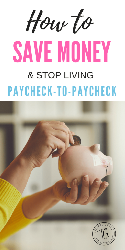stop living paycheck-to-paycheck, save money, budget, family finance, budgeting