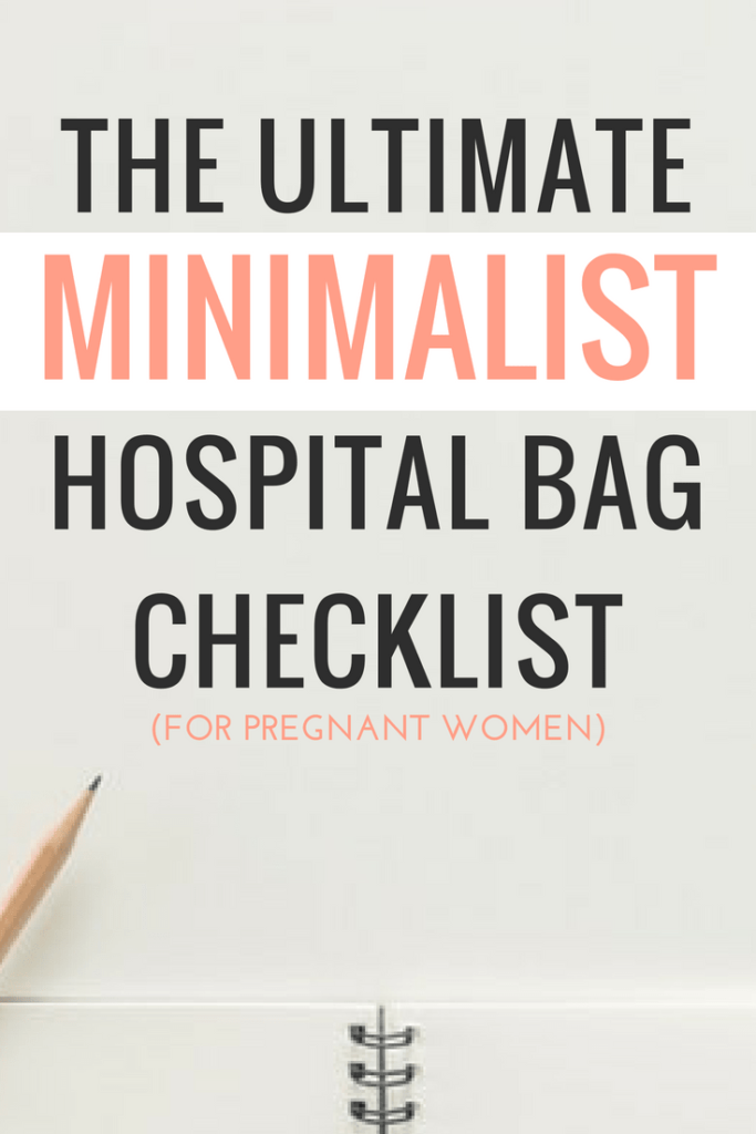ultimate minimalist hospital bag checklist