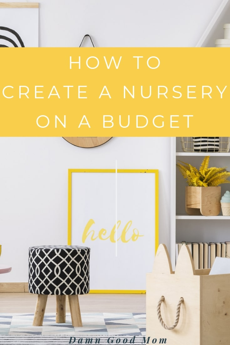 Create a nursery on a budget