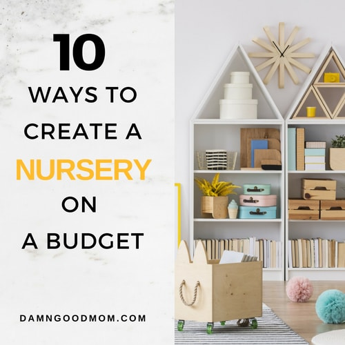 save money on baby products and create a budget friendly nursery