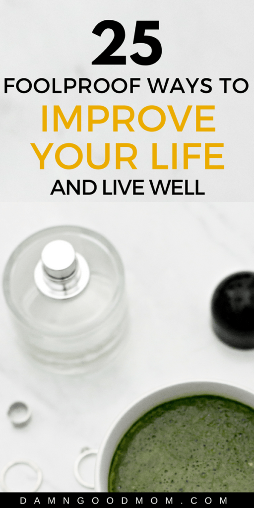infographic with 25 tips to improve your life and live well, self-care tips.
