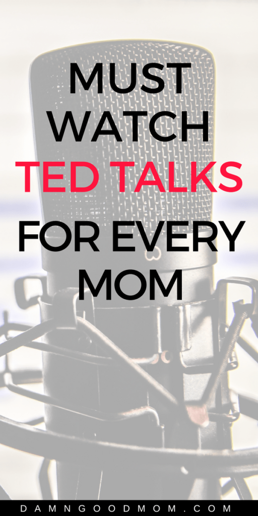 must watch TED talks for moms