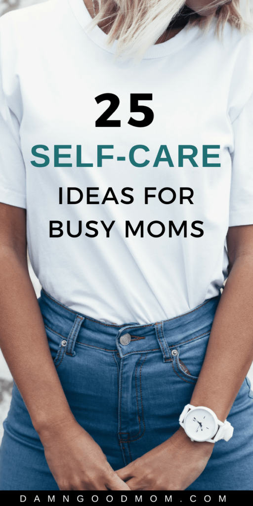 self-care for busy moms, personal development, wellness for moms