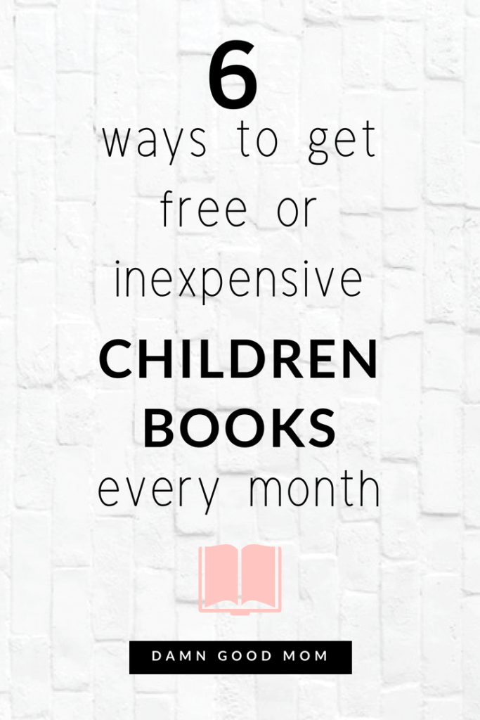 Here you will find places to get quality books for free or for cheap that encourage early child literacy.