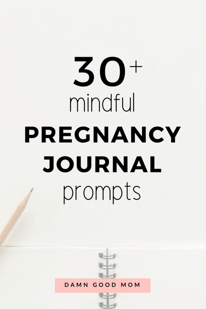 Mindful pregnancy journal prompts